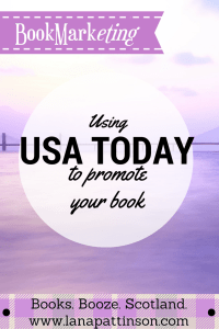 Using USA Today to promote your book   www.lanapattinson.com