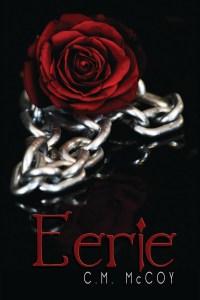 Eerie by CM McCoy