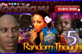 Random Thoughts # 5 – The LanceScurv Show