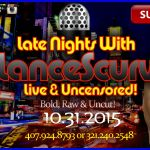 Late Nights with LanceScurv Live & Uncensored! (10.31.2015)