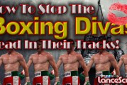 How To Stop The Boxing Divas Dead In Their Tracks! – The LanceScurv Show