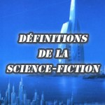 Définitions de la Science-Fiction