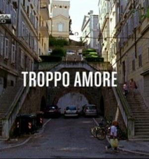 Troppo amore il film tv di Mai per amore