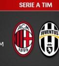 Il Milan ospita la Juve capolista