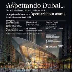 Aspettando Dubai Anteprima del concerto  Opera without words @ Teatro Verdi   Trieste   Friuli-Venezia Giulia   Italia