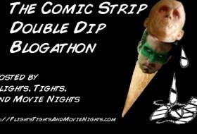 The Comic Strip Double Dip Blogathon