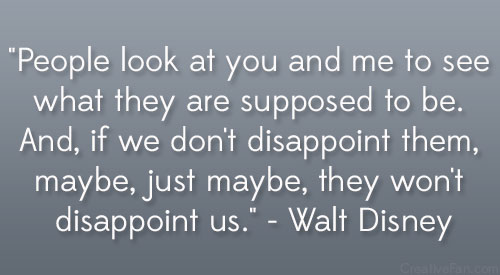 Walt Disney Disappointment Quote