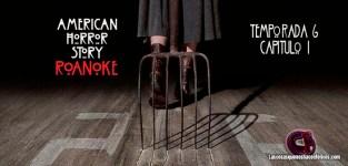 Análisis de American Horror Story: My Roanoke Nightmare. Capítulo 1