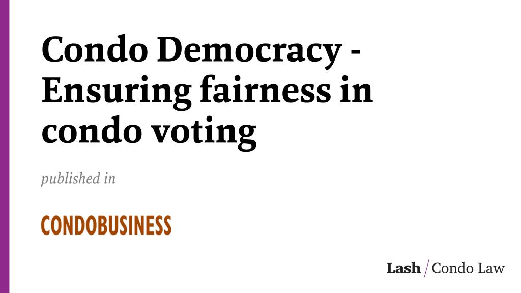 Condo Democracy - Ensuring fairness in condo voting