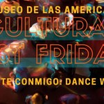 Museo Cultural First Friday