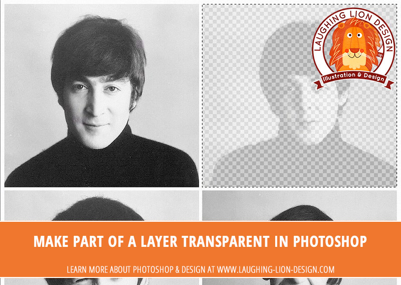 How To Make Part Of A Layer Transparent In Photoshop