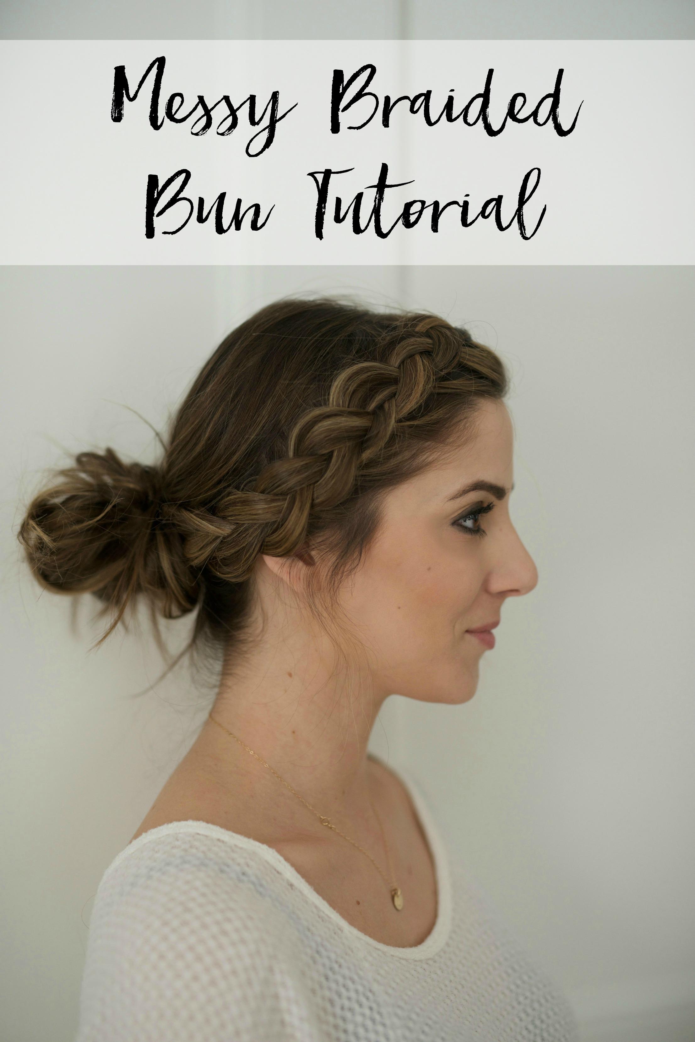 beauty messy braided bun tutorial lauren mcbride