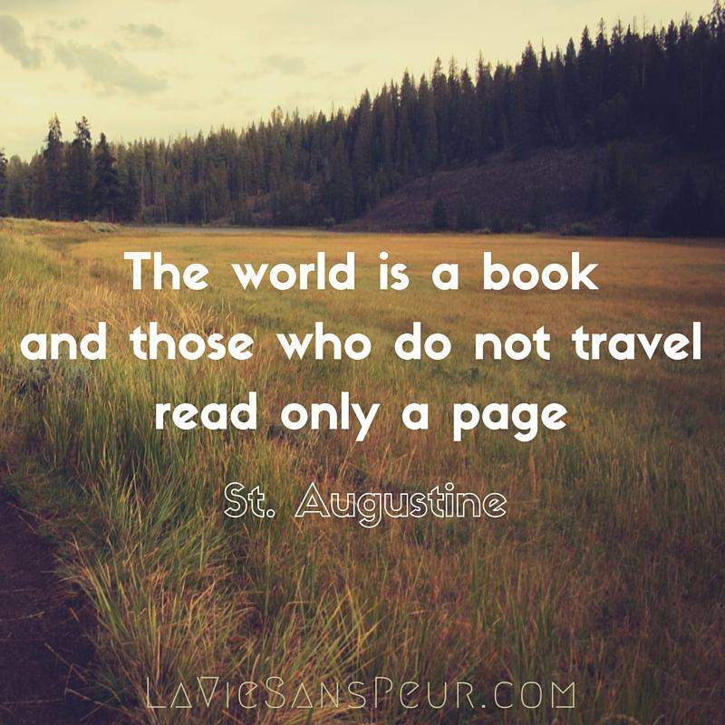 La Vie Sans Peur Blog | Travel Inspiration St Augustine Quotes Inspo World Is a Book Wanderlust