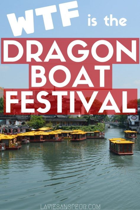 WHAT IS THE DRAGON BOAT FESTIVAL?! wtf you guys this holiday is confusing! I did my research, condensed the facts, and now I'm giving it to you straight. origins, history, modern practice, actual day, worldwide, china malaysia us canada australia europe taiwan japan korea vietnam thailand zongzi qu yuan chinese realgar wine cloth bags scented perfume poison month summer solstice eastern farmer calendar 5th month poisonous hanging leaves mugwort calamus nanjing races