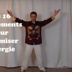 Les 16 mouvements pour dynamiser l'énergie