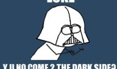 """Y U No"" Guy meme. Luke Y U No come 2 the dark side?"