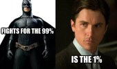 fights-for-the-99-percent-is-the-1-percent-dark-knight-bruce-wayne-batman-meme
