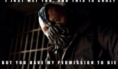 call-me-maybe-bane-dark-night-rises-batman-permission-to-die-meme