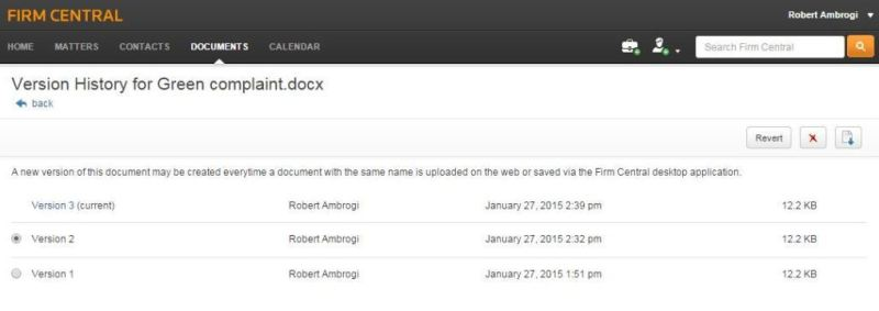 Versioning lets you revert to a prior version of a document.