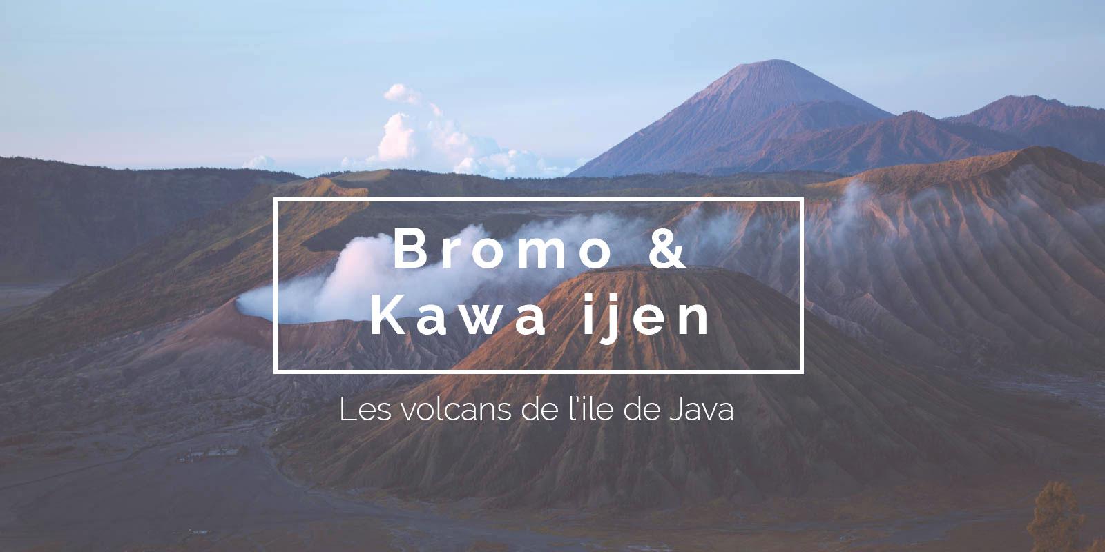 Bromo Kawa ijen title