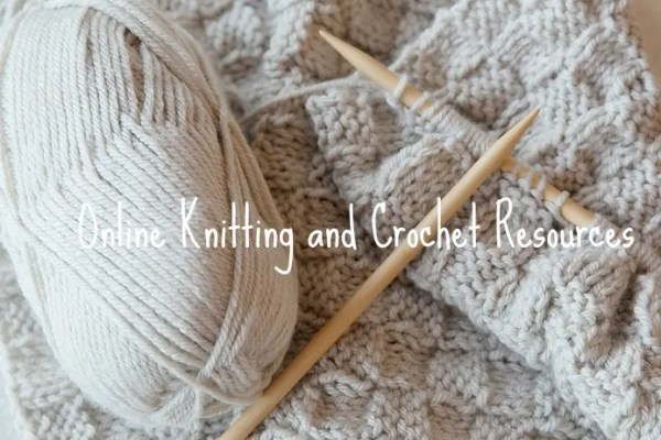 Online Knitting and Crochet Resources