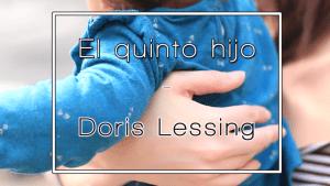 Léeme #2: El quinto hijo – Doris Lessing