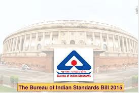 The Bureau of Indian Standards Bill