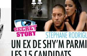 ex de Shym, Stephane Rodriguez Secret Story 7