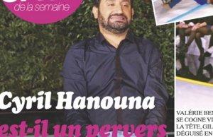 Cyril Hanouna pervers narcissique selon Closer