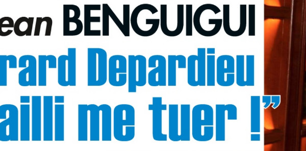 Gérard Depardieu a failli tuer Jean Benguigui