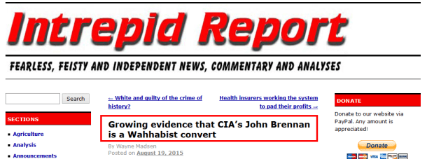 Growing evidence that CIA John Brennan is a Wahhabist convert - Intrepid Report.com 2016-09-09 14-26-56