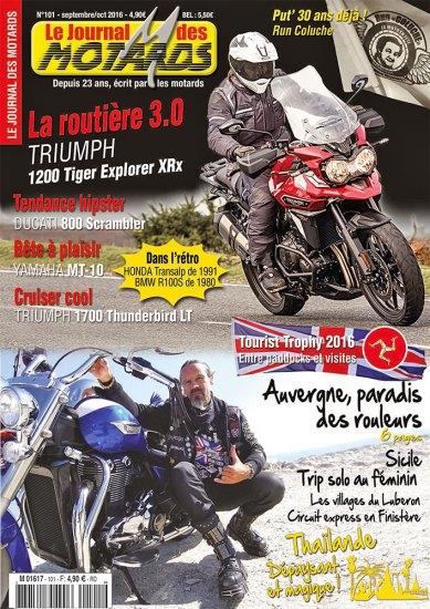 le Journal Des Motards N°101 de septembre / Octobre 2016, actuellement en kiosque