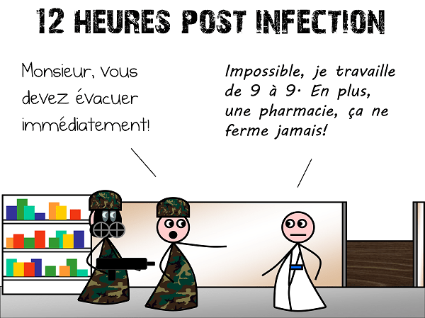 12 heures post-infection : le pharmacien refuse d'évacuer