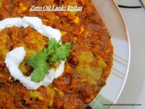Zero oil lauki koftas lets cook healthy tonight zero oil lauki koftas forumfinder Images