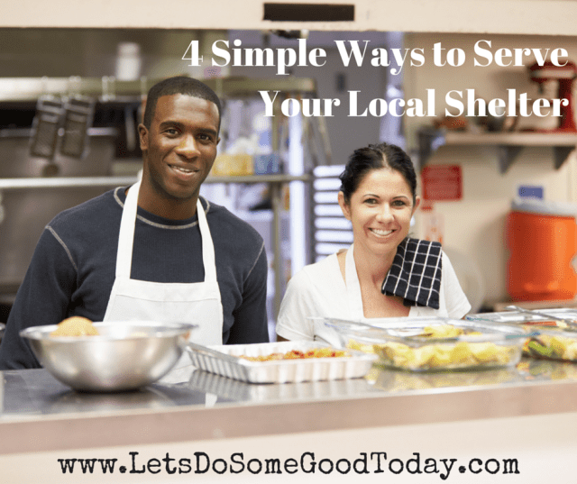 Simple Ways to Serve Your Local Shelter