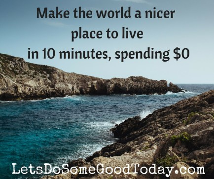 Make the world a nicer place to live