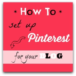How to set up Pinterest for your blog