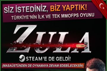 Türk oyunu Zula Steam'de