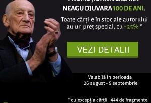 Promoția aniversară Neagu Djuvara 100 de ani la Carturesti.ro