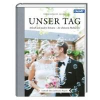 """""""Unser Tag"""" - unser Hochzeitsbuch!"""