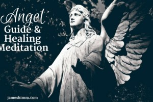 Angel Guide and Healing Meditation