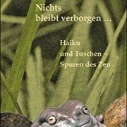 Nichts-bleibt-verborgen-Haiku-und-Tuschen-Spuren-des-Zen-0