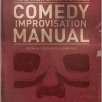 WRITTEN: Upright Citizens Brigade Comedy Improvisation Manual