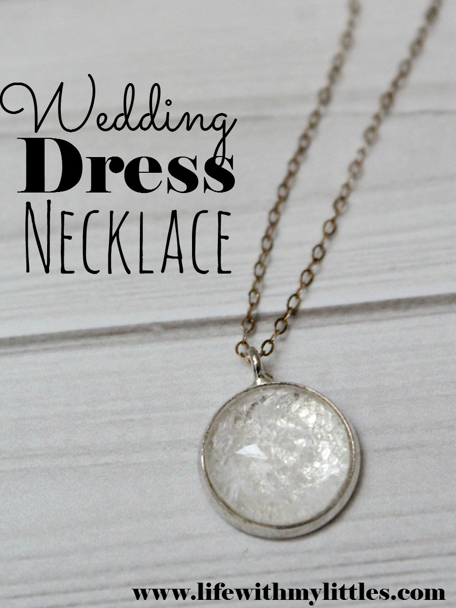 Things to Do With Your Wedding DressNecklace Tutorial