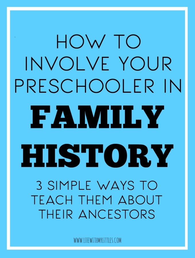 how-to-involve-your-preschooler-in-family-history
