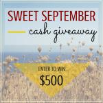 $500 Sweet September Cash Giveaway!