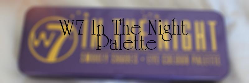 w7 in the night thumbnail