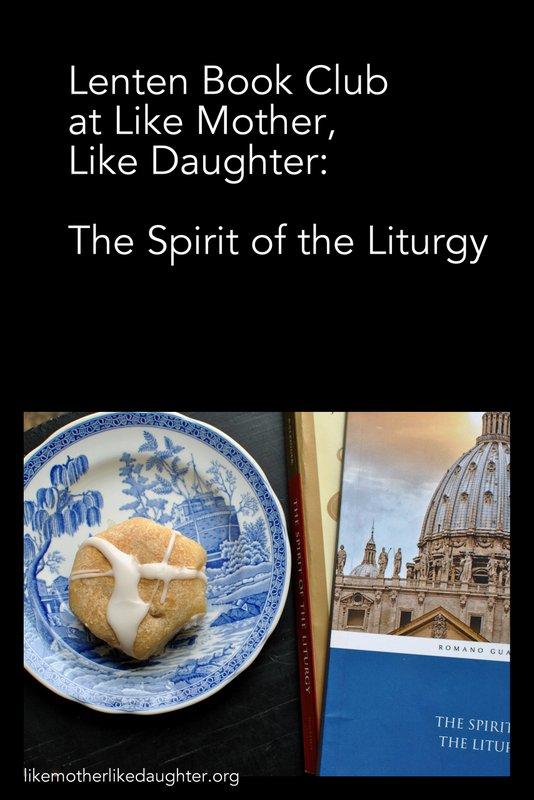 Seeking Universal Prayer ~ The Spirit of the Liturgy: A Lenten Book Club