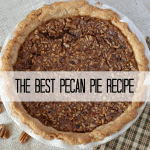 the best pecan pie recipe / Lilacs and Longhorns