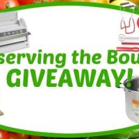 HUGE! MEGA! Preserving The Bounty Giveaway!